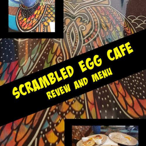 scrambled egg cafe review and menu