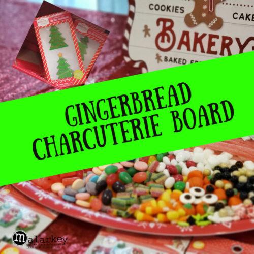 gingerbread charcuterie board