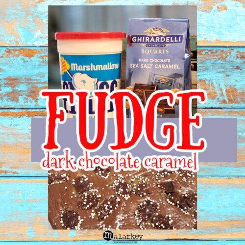 FUDGE - Easy Dark Chocolate Caramel