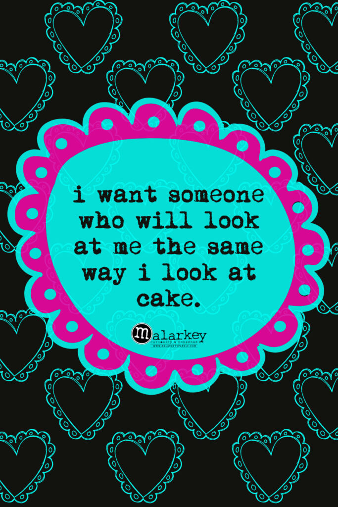 valentine day quote - cake