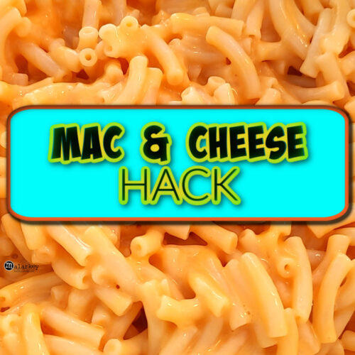 mac and cheese hack and quick dinner