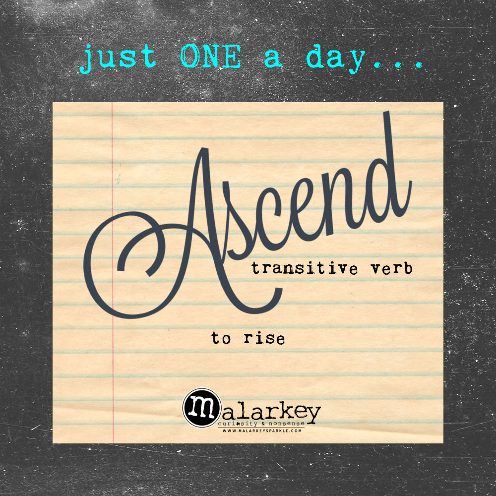 JUST one word a day ascend