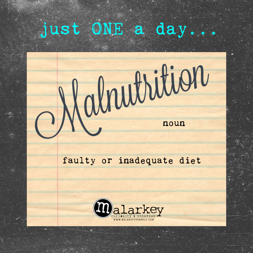 JUST one word a day malnutrition