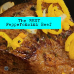 The BEST Pepperoncini Beef