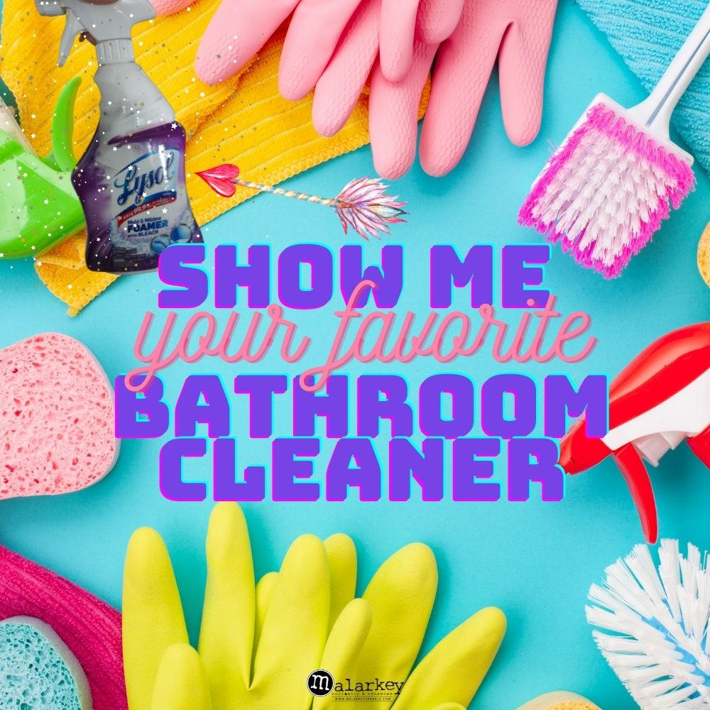 show me your favoorite bathroom cleaner
