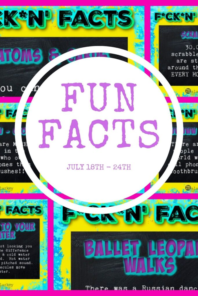 facts for the week of july 18th 0 24th