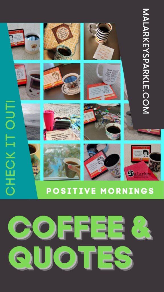 coffee and quptes - malarkey mornings