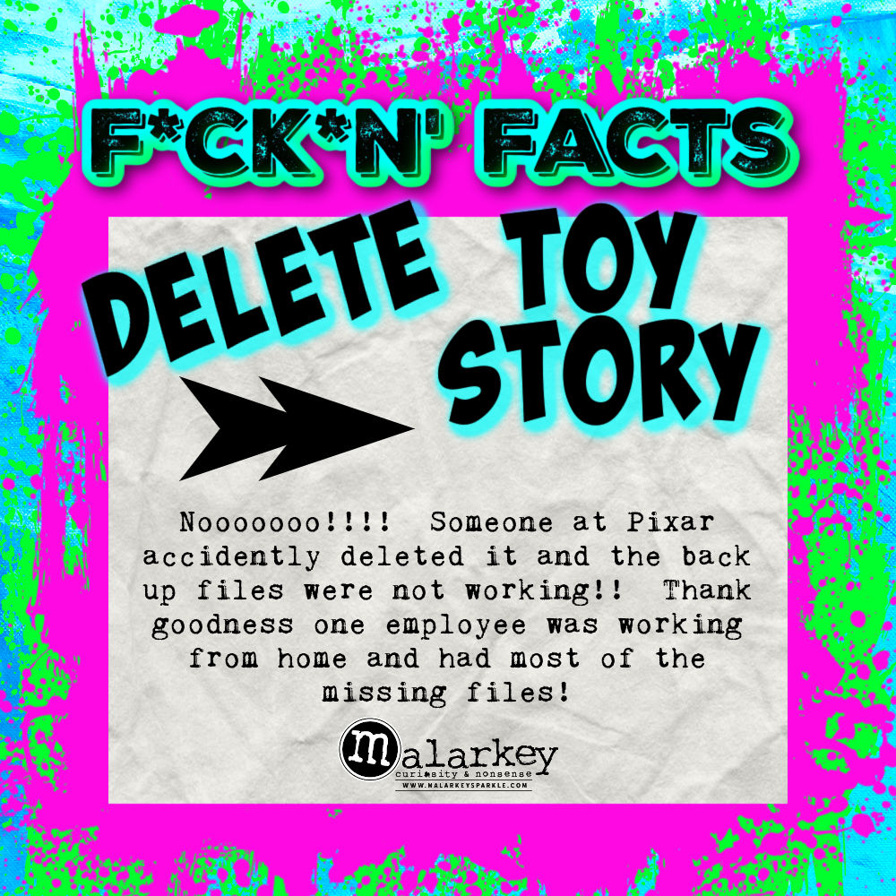fuckig facts - delete the toy story