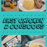 chicken and couscous quick and easy dinner
