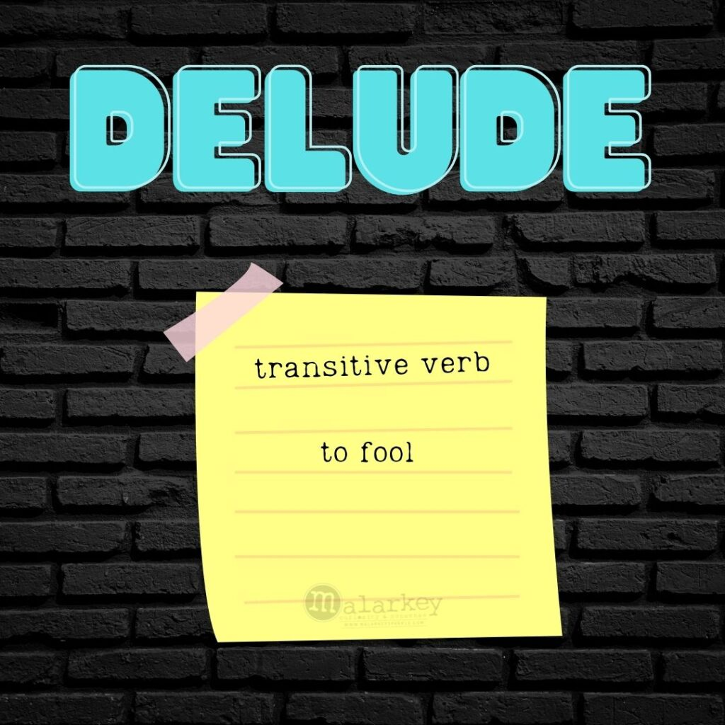 delude just one word a day