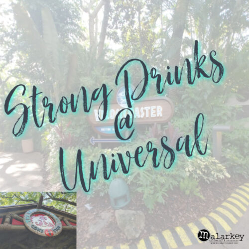 strong drinks at universal